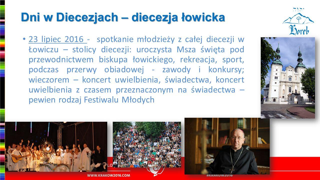 Dni w Diecezjach – diecezja łowicka 23 lipiec 2016 - spotkanie młodzieży z całej diecezji w Łowiczu – stolicy diecezji: uroczysta Msza święta pod prze
