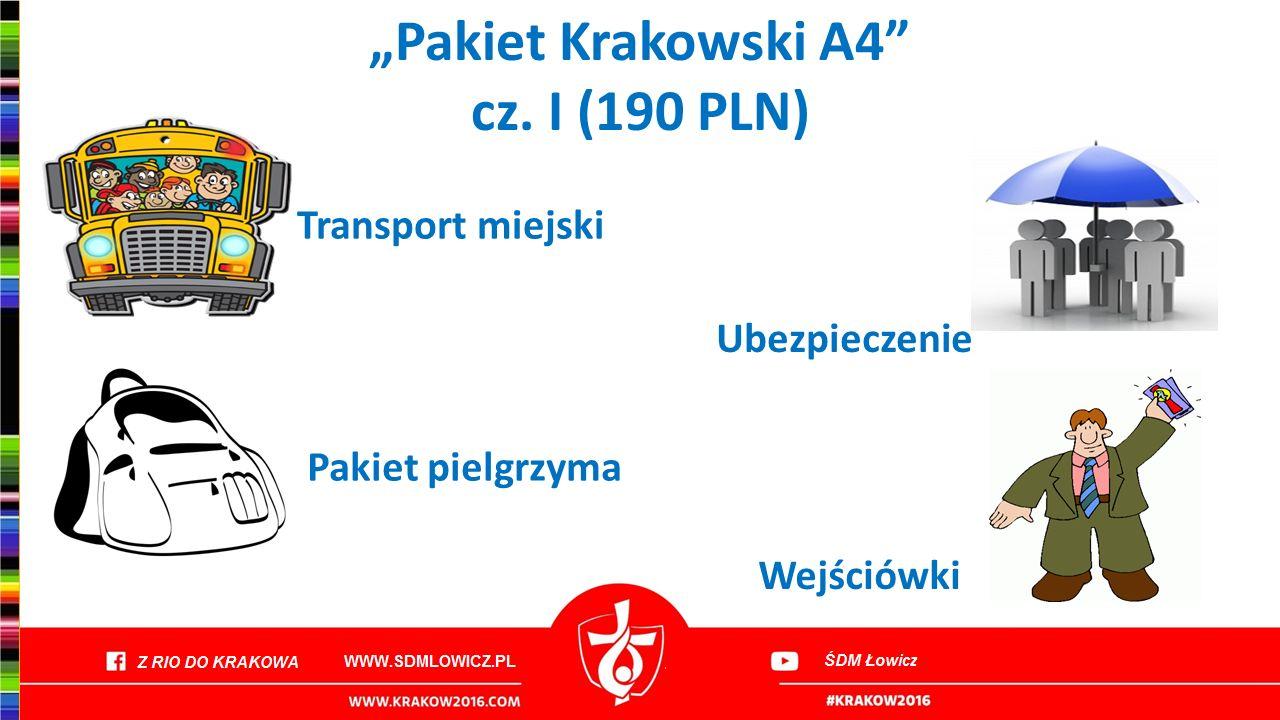 """""""Pakiet Krakowski A4"""" cz. I (190 PLN) Transport miejski Ubezpieczenie Pakiet pielgrzyma Wejściówki"""
