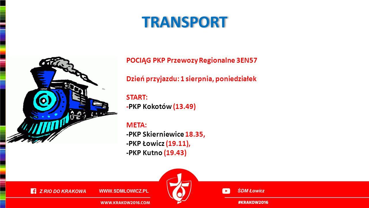 TRANSPORT POCIĄG PKP Przewozy Regionalne 3EN57 Dzień przyjazdu: 1 sierpnia, poniedziałek START: -PKP Kokotów (13.49) META: -PKP Skierniewice 18.35, -P