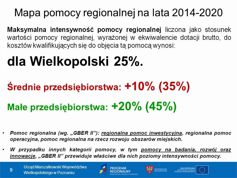 9 Maksymalna intensywność pomocy regionalnej liczona jako stosunek wartości pomocy regionalnej, wyrażonej w ekwiwalencie dotacji brutto, do kosztów kwalifikujących się do objęcia tą pomocą wynosi: dla Wielkopolski 25%.