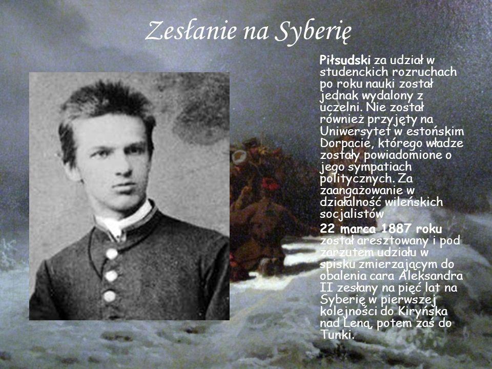 Zesłanie na Syberię Piłsudski za udział w studenckich rozruchach po roku nauki został jednak wydalony z uczelni.