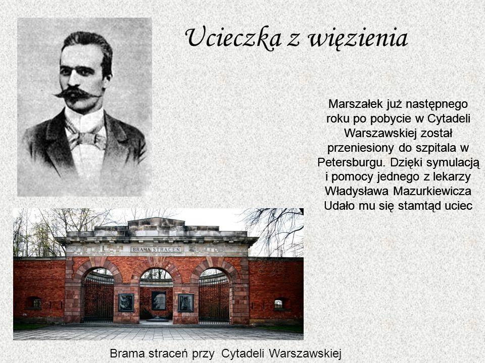 Ucieczka z więzienia Marszałek już następnego roku po pobycie w Cytadeli Warszawskiej został przeniesiony do szpitala w Petersburgu.