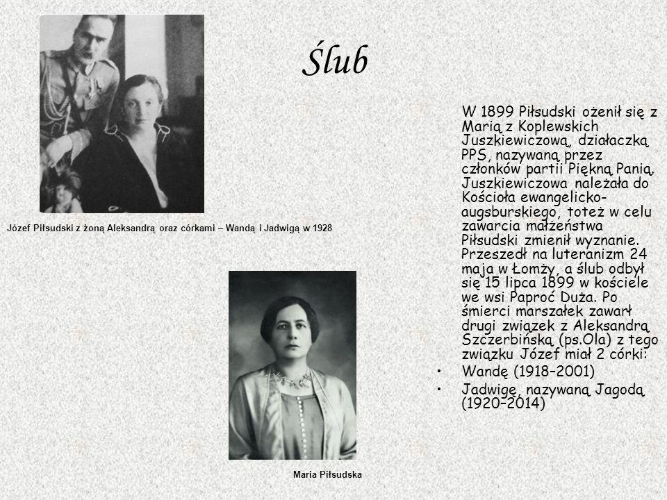 Ślub W 1899 Piłsudski ożenił się z Marią z Koplewskich Juszkiewiczową, działaczką PPS, nazywaną przez członków partii Piękną Panią.