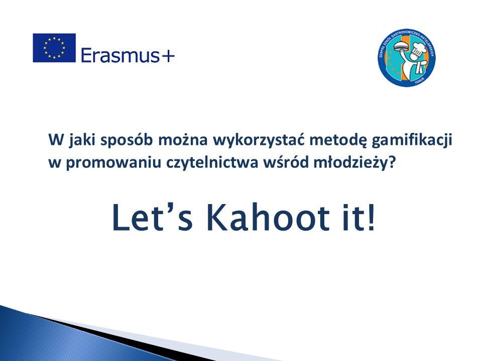 W jaki sposób można wykorzystać metodę gamifikacji w promowaniu czytelnictwa wśród młodzieży? Let's Kahoot it!