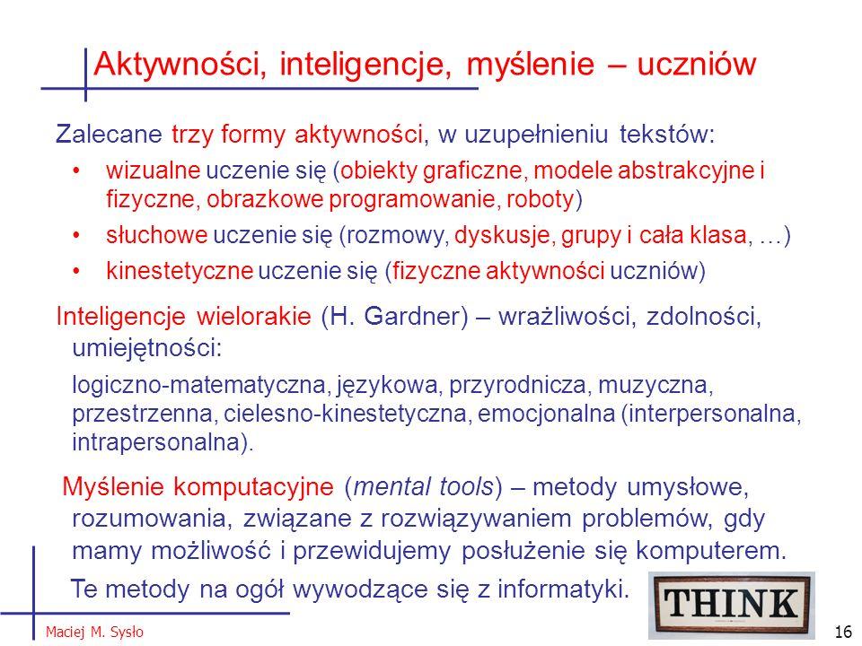 Aktywności, inteligencje, myślenie – uczniów 16 Maciej M.