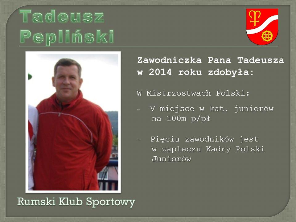 Zawodniczka Pana Tadeusza w 2014 roku zdobyła: W Mistrzostwach Polski: - V miejsce w kat.