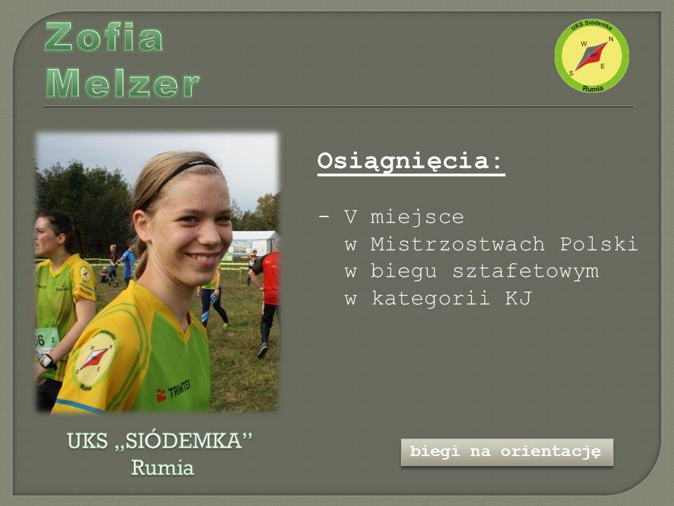 Osiągnięcia: - V miejsce w Mistrzostwach Polski w biegu sztafetowym w kategorii KJ biegi na orientację