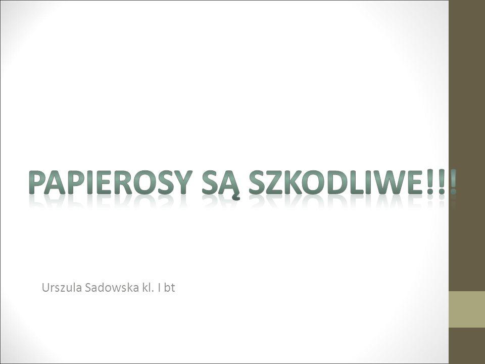 Urszula Sadowska kl. I bt