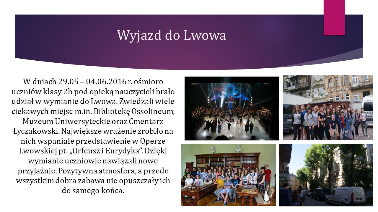Wyjazd do Lwowa W dniach 29.05 – 04.06.2016 r.