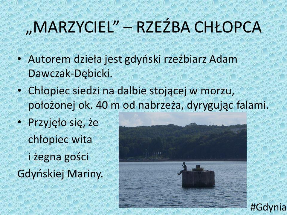"""""""MARZYCIEL"""" – RZEŹBA CHŁOPCA Autorem dzieła jest gdyński rzeźbiarz Adam Dawczak-Dębicki. Chłopiec siedzi na dalbie stojącej w morzu, położonej ok. 40"""