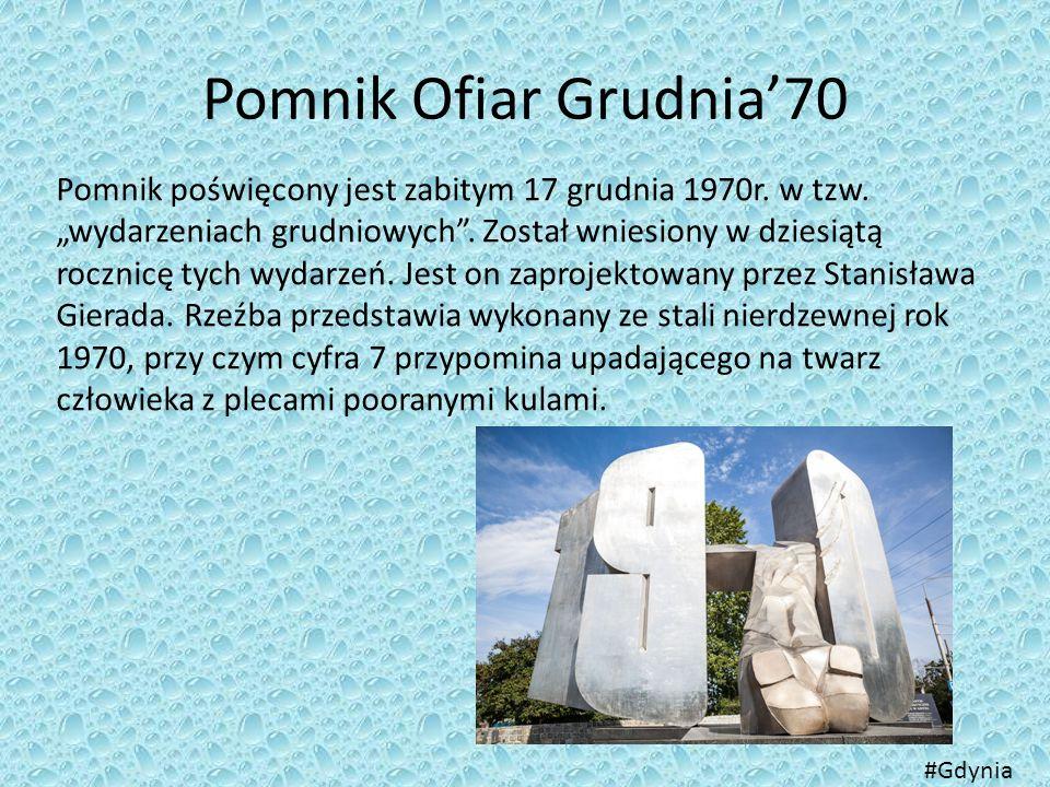 """Pomnik Ofiar Grudnia'70 Pomnik poświęcony jest zabitym 17 grudnia 1970r. w tzw. """"wydarzeniach grudniowych"""". Został wniesiony w dziesiątą rocznicę tych"""