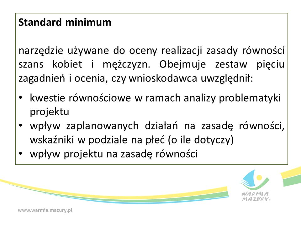 Standard minimum składa się z pięciu kryteriów Za poszczególne kryteria można otrzymać od 0 do 2 pkt.