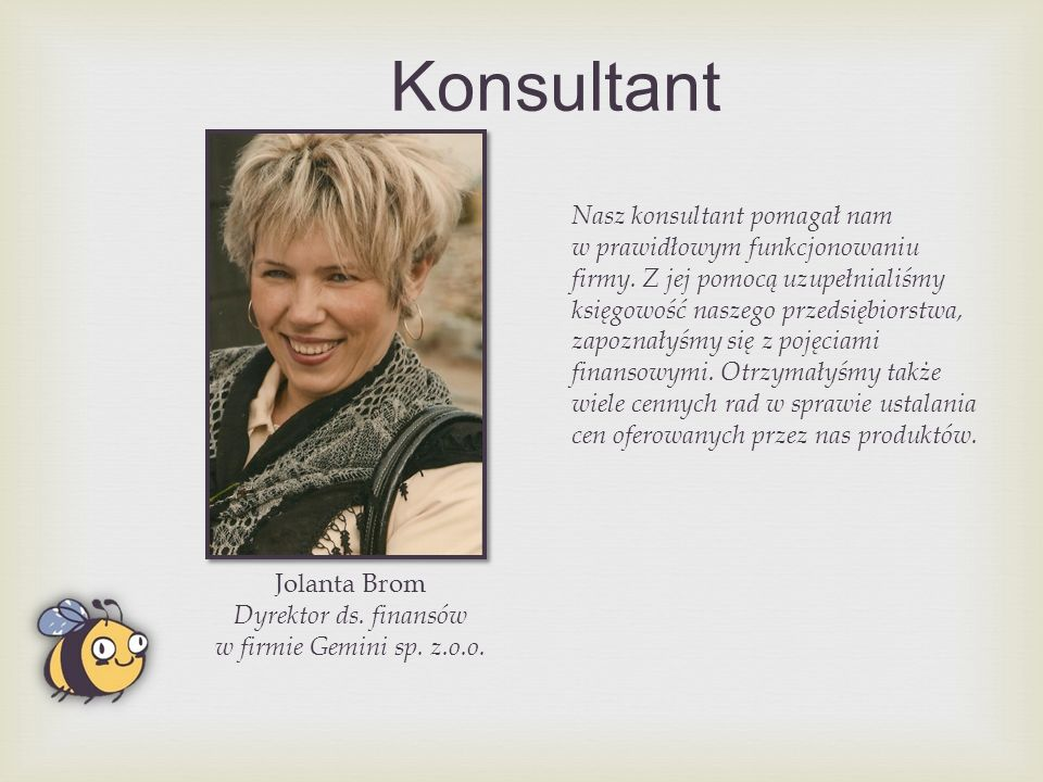 Konsultant Jolanta Brom Dyrektor ds. finansów w firmie Gemini sp.