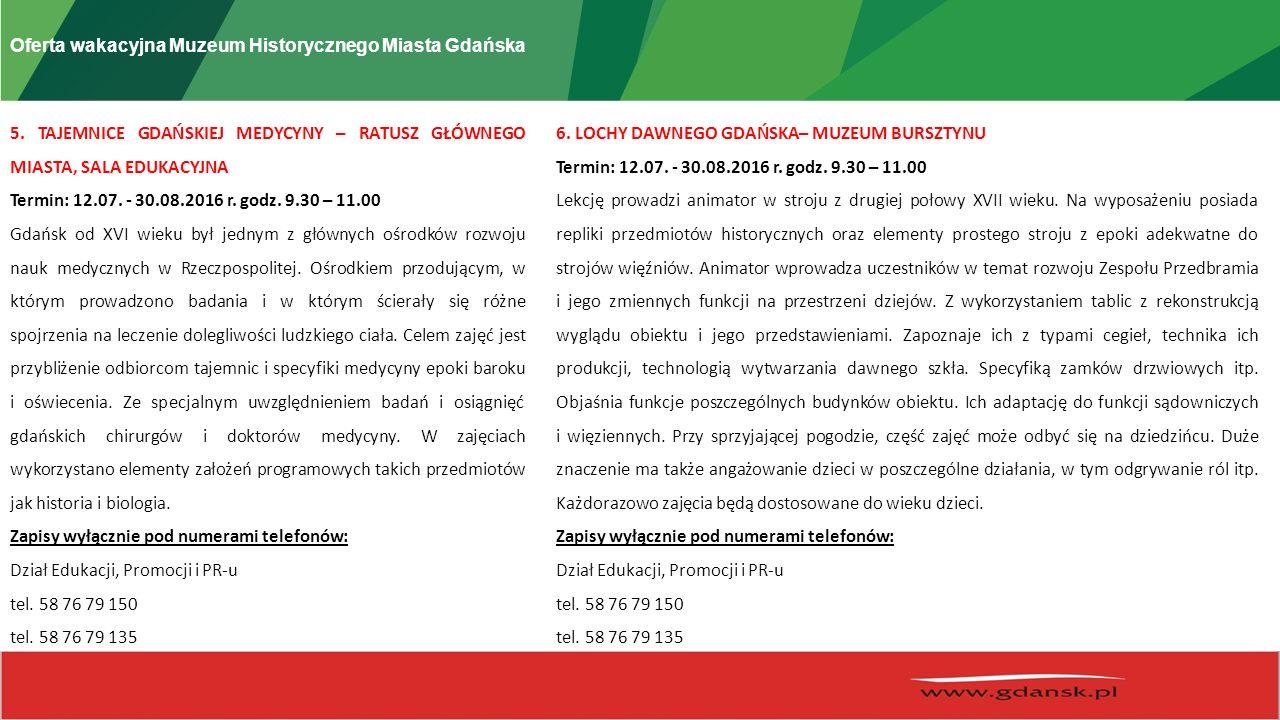 Oferta wakacyjna Muzeum Historycznego Miasta Gdańska 5.
