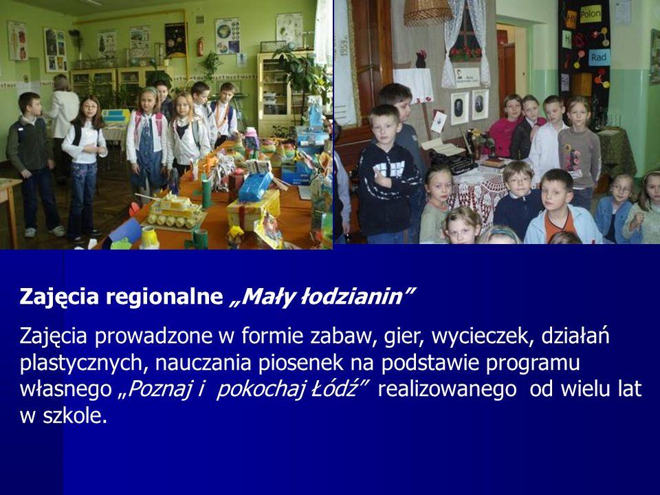 """Zajęcia regionalne """"Mały łodzianin Zajęcia prowadzone w formie zabaw, gier, wycieczek, działań plastycznych, nauczania piosenek na podstawie programu własnego """"Poznaj i pokochaj Łódź realizowanego od wielu lat w szkole."""