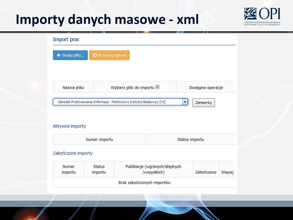 Importy danych masowe - xml