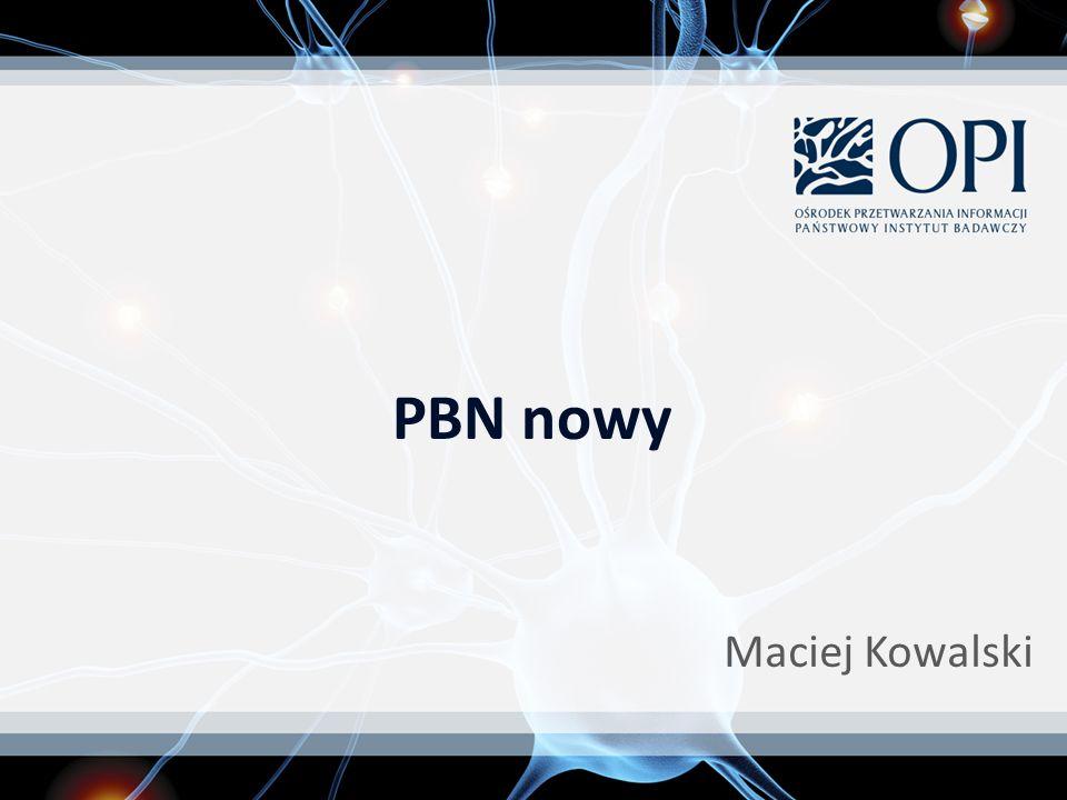 Maciej Kowalski PBN nowy
