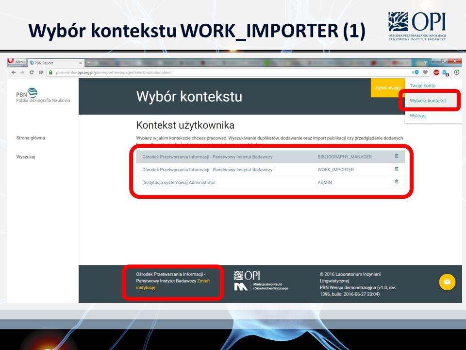 Wybór kontekstu WORK_IMPORTER (1)