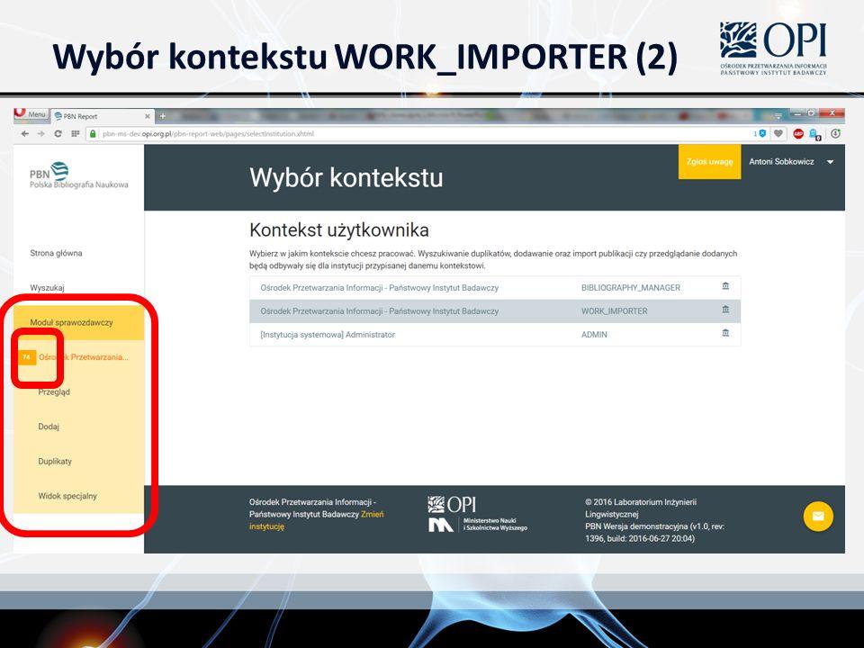 Wybór kontekstu WORK_IMPORTER (2)