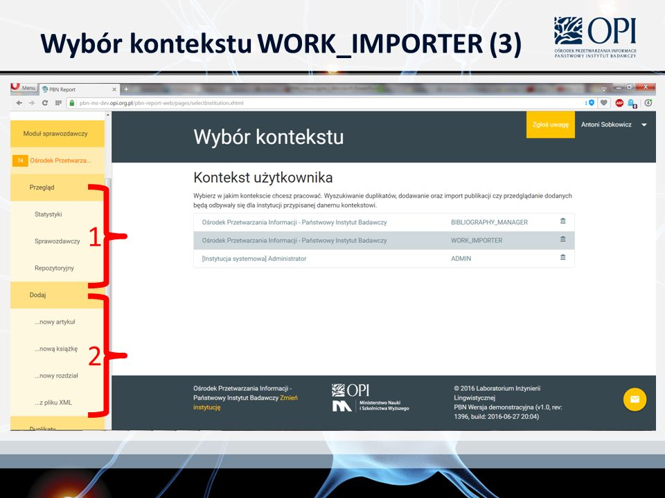 Wybór kontekstu WORK_IMPORTER (3) 1 2