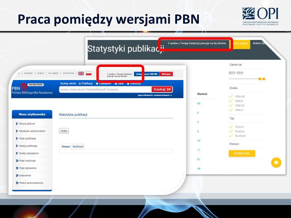 Praca pomiędzy wersjami PBN