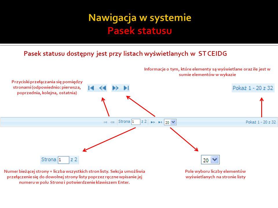 Pasek statusu dostępny jest przy listach wyświetlanych w ST CEIDG Numer bieżącej strony + liczba wszystkich stron listy. Sekcja umożliwia przełączenie