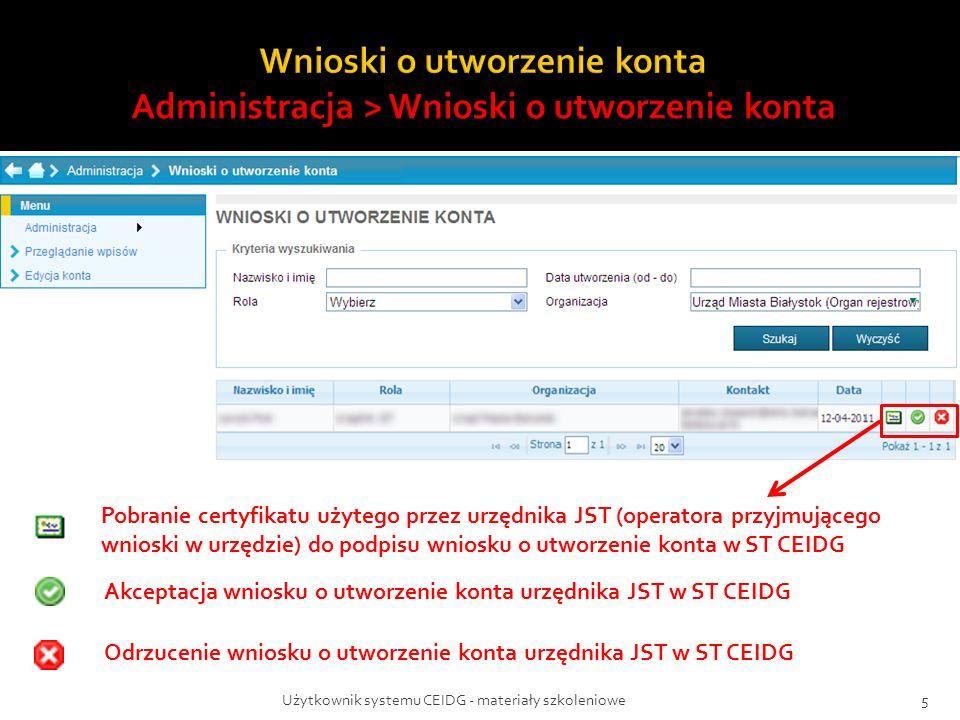Użytkownik systemu CEIDG - materiały szkoleniowe5 Pobranie certyfikatu użytego przez urzędnika JST (operatora przyjmującego wnioski w urzędzie) do pod