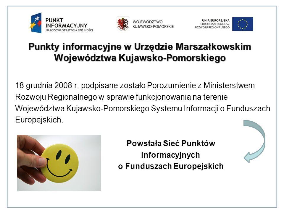 Punkty informacyjne w Urzędzie Marszałkowskim Województwa Kujawsko-Pomorskiego 18 grudnia 2008 r.