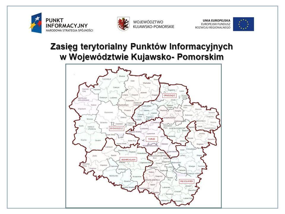 Zasięg terytorialny Punktów Informacyjnych w Województwie Kujawsko- Pomorskim