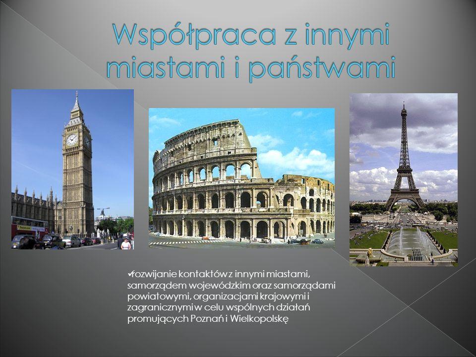 współpraca na rzecz umocnienia roli Poznania jako miasta: kongresów i zjazdów międzynarodowych i krajowych budowa hoteli i ich promowanie w świecie dobra obsługa przyjezdnych wspieranie inicjatyw dotyczących inwestowania w poznańskie hotelarstwo