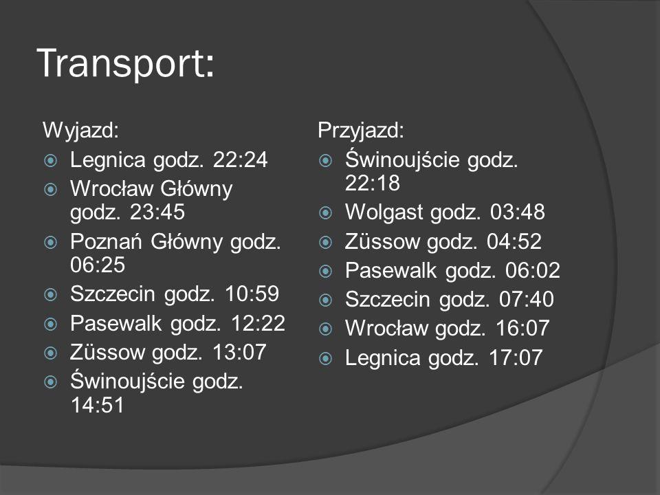Transport: Wyjazd:  Legnica godz. 22:24  Wrocław Główny godz.