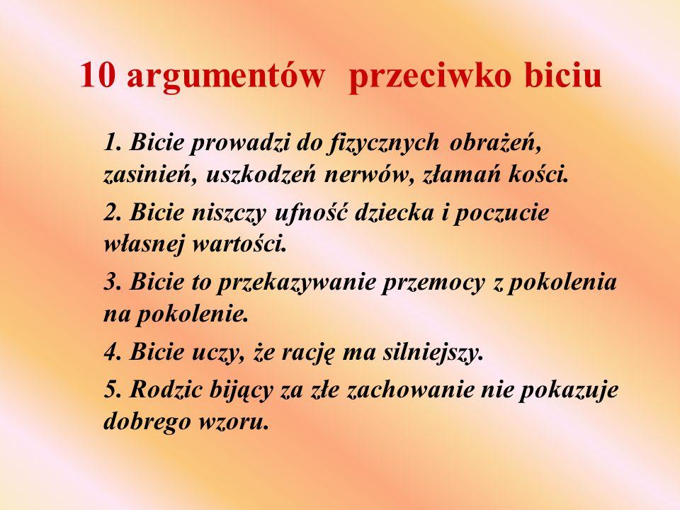 10 argumentów przeciwko biciu 6.