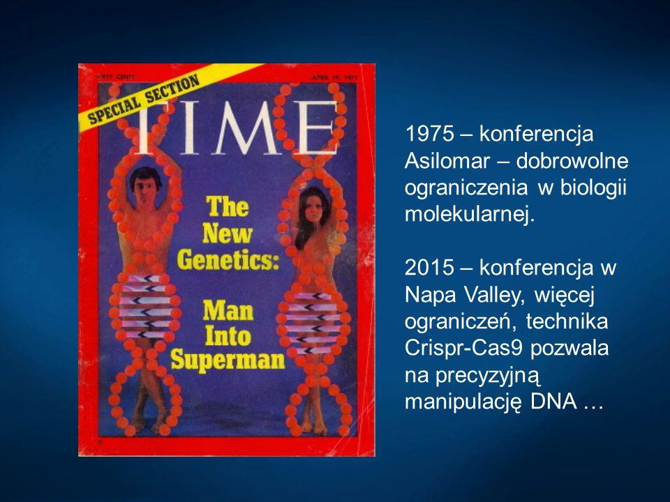 1975 – konferencja Asilomar – dobrowolne ograniczenia w biologii molekularnej.