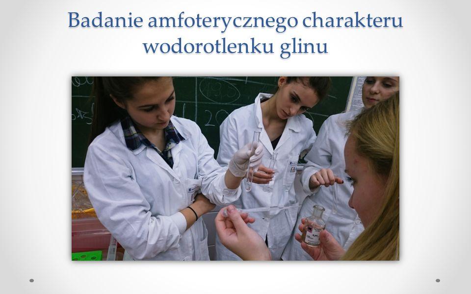 Badanie amfoterycznego charakteru wodorotlenku glinu