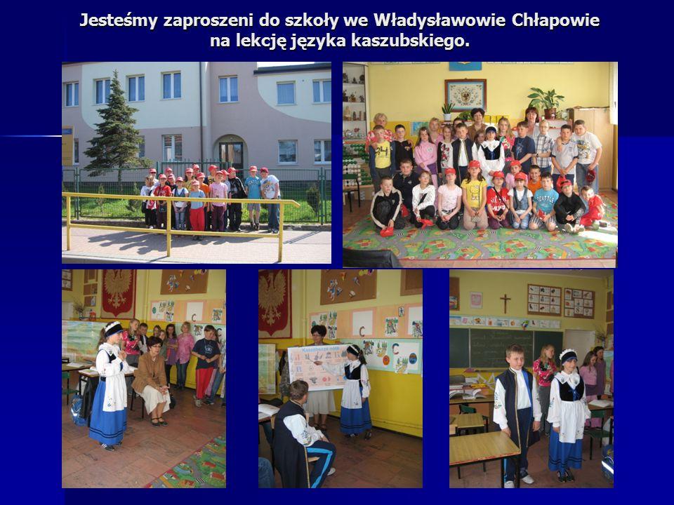 Jesteśmy zaproszeni do szkoły we Władysławowie Chłapowie na lekcję języka kaszubskiego.