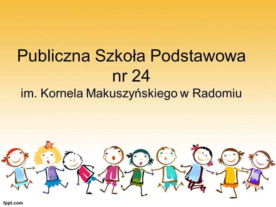 Publiczna Szkoła Podstawowa nr 24 im. Kornela Makuszyńskiego w Radomiu