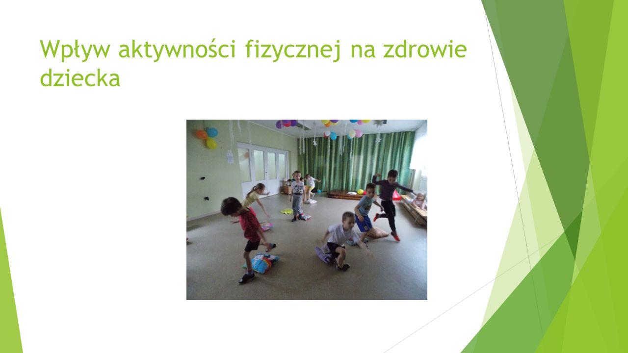 Wpływ aktywności fizycznej na zdrowie dziecka