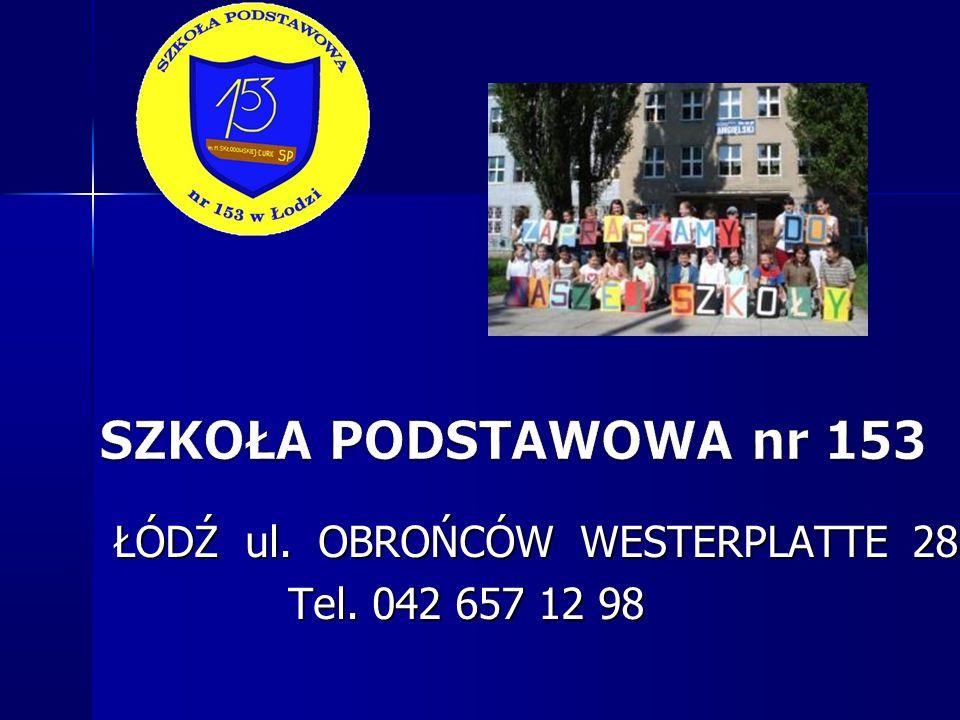 ŁÓDŹ ul. OBROŃCÓW WESTERPLATTE 28 Tel. 042 657 12 98