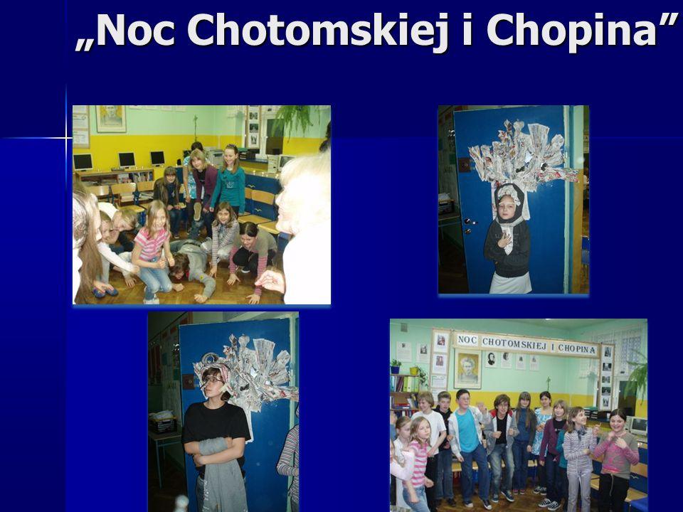 """Noc Chotomskiej i Chopina"""