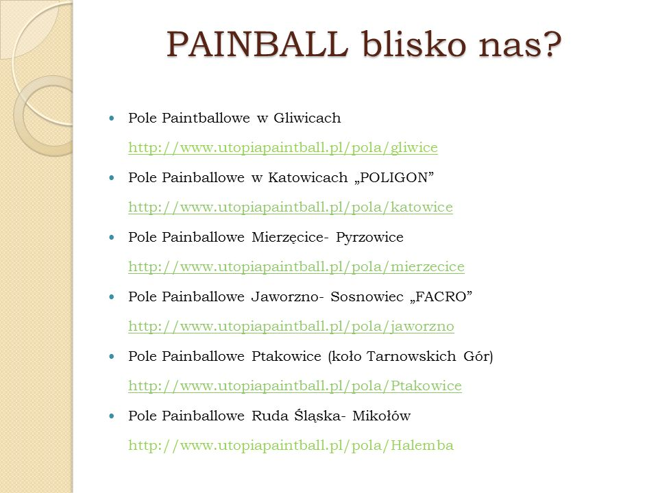 PAINBALL blisko nas.