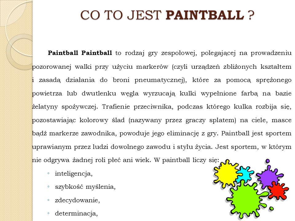 Paintball w Polsce Od 2006 roku obserwuje się w Polsce ogromny wzrost popularności paintballa.