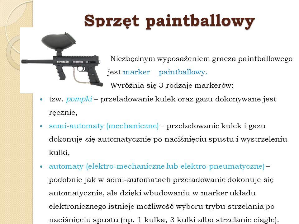 Sprzęt paintballowy Niezbędnym wyposażeniem gracza paintballowego jest marker paintballowy. Wyróżnia się 3 rodzaje markerów: tzw. pompki – przeładowan