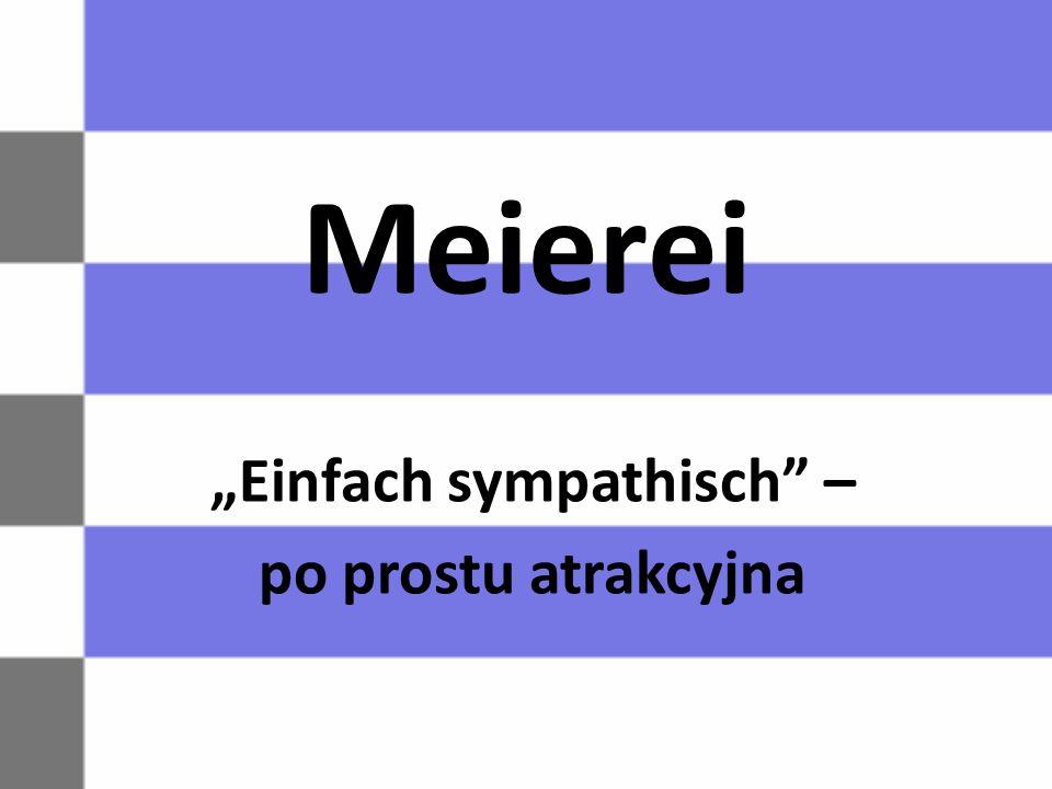 """Meierei """"Einfach sympathisch"""" – po prostu atrakcyjna"""