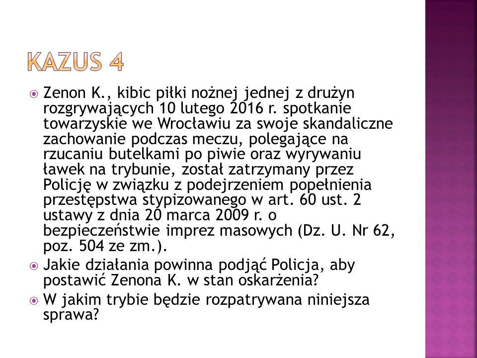  Zenon K., kibic piłki nożnej jednej z drużyn rozgrywających 10 lutego 2016 r. spotkanie towarzyskie we Wrocławiu za swoje skandaliczne zachowanie po