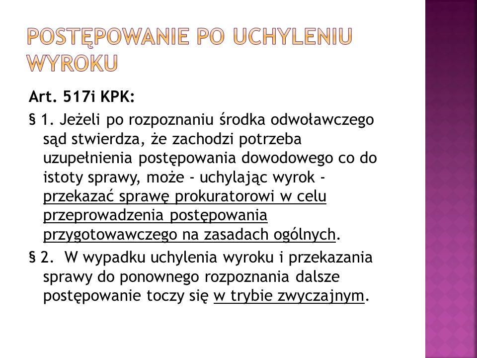Art. 517i KPK: § 1.