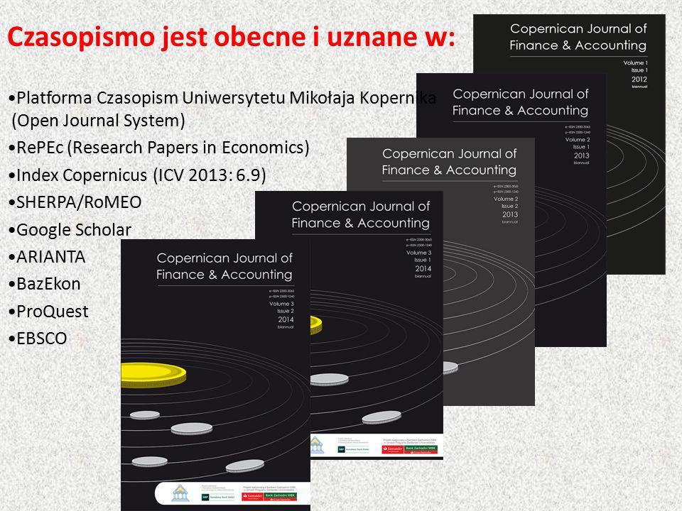 Czasopismo jest obecne i uznane w: Platforma Czasopism Uniwersytetu Mikołaja Kopernika (Open Journal System) RePEc (Research Papers in Economics) Index Copernicus (ICV 2013: 6.9) SHERPA/RoMEO Google Scholar ARIANTA BazEkon ProQuest EBSCO