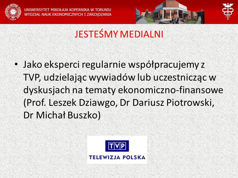 Jako eksperci regularnie współpracujemy z TVP, udzielając wywiadów lub uczestnicząc w dyskusjach na tematy ekonomiczno-finansowe (Prof.