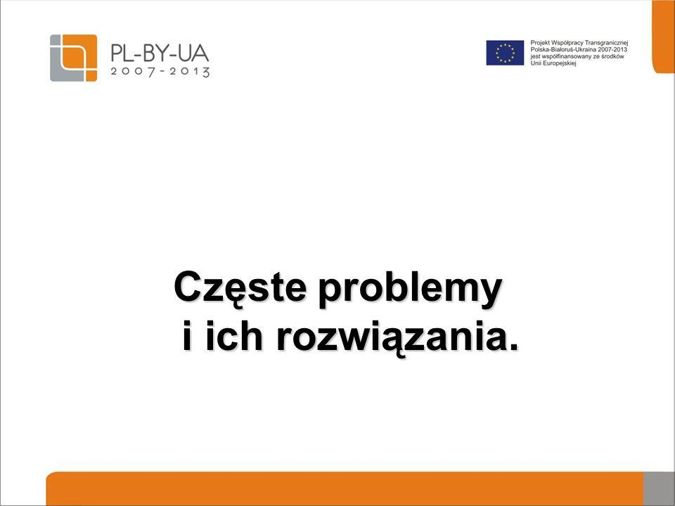 Częste problemy i ich rozwiązania.