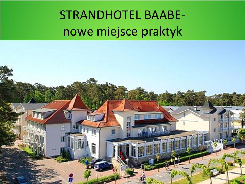 STRANDHOTEL BAABE- nowe miejsce praktyk