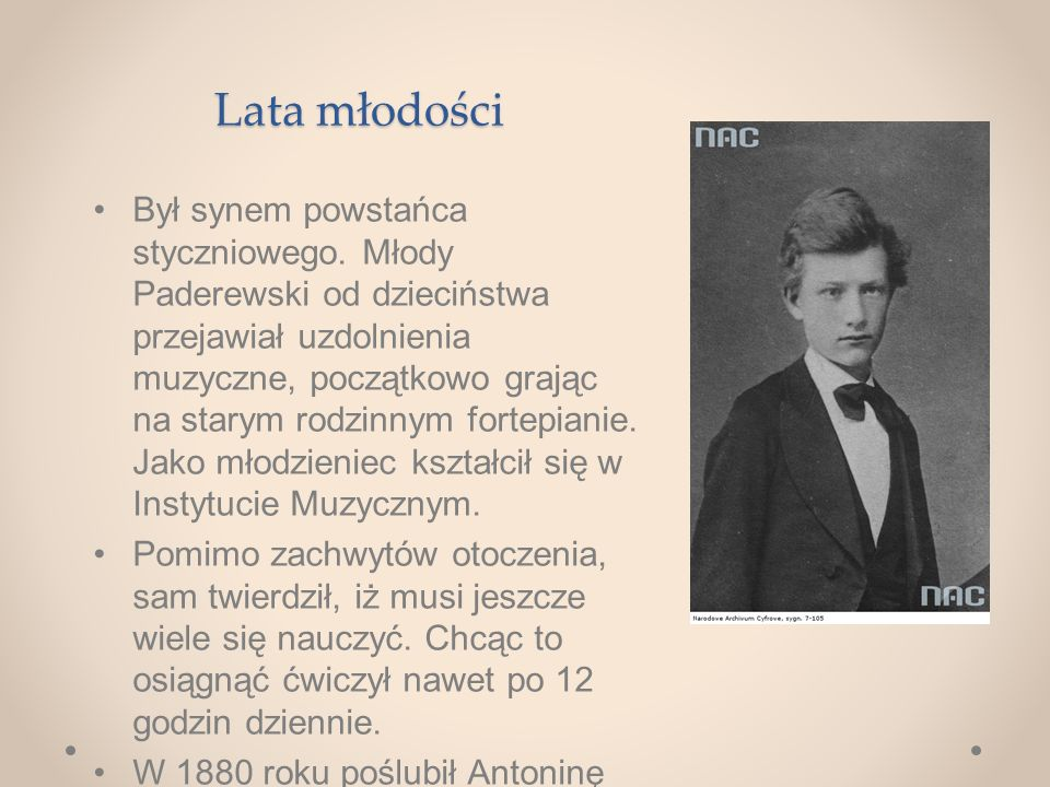 Lata młodości Był synem powstańca styczniowego.